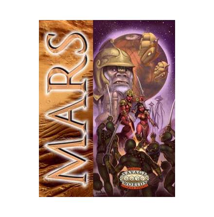 Savage Worlds: Mars (Hardback)
