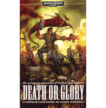 Ciaphas Cain 4: DEATH OR GLORY (Novell)